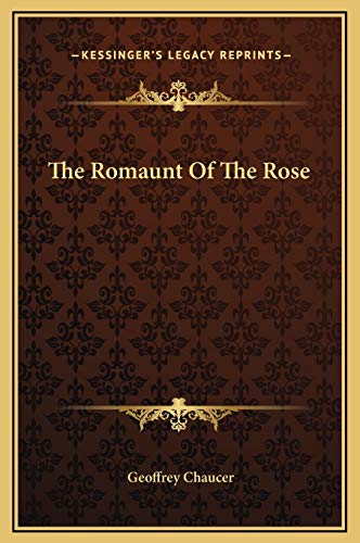 9781169293083: The Romaunt of the Rose