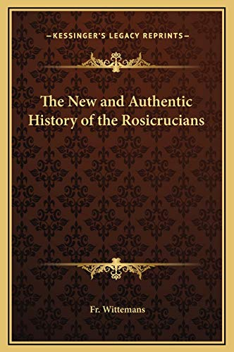 9781169293557: The New and Authentic History of the Rosicrucians