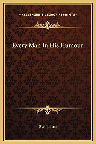 9781169294288: Every Man In His Humour