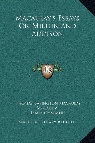 9781169294981: Macaulay's Essays On Milton And Addison