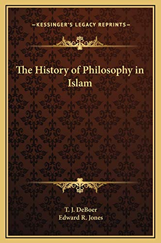 9781169295452: The History of Philosophy in Islam