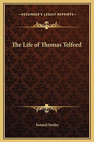 9781169296299: The Life of Thomas Telford