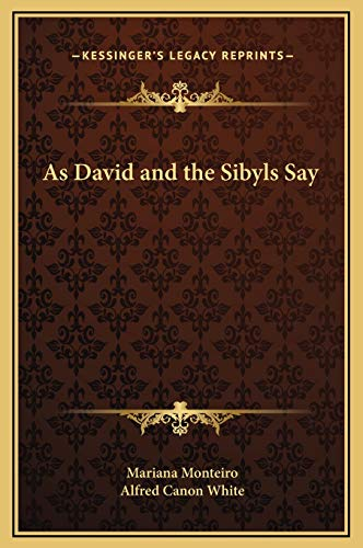 9781169296763: As David and the Sibyls Say