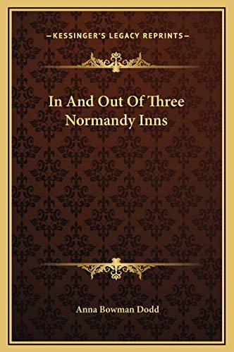 9781169297678: In And Out Of Three Normandy Inns