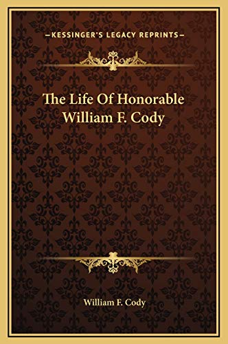 9781169298453: The Life Of Honorable William F. Cody