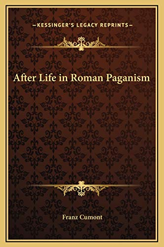 9781169298866: After Life in Roman Paganism