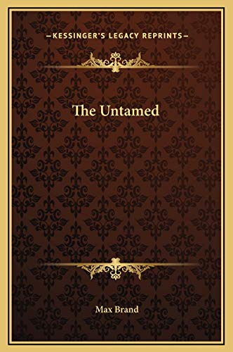 9781169300712: The Untamed