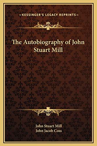 9781169301139: The Autobiography of John Stuart Mill