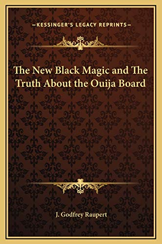 9781169302174: The New Black Magic and The Truth About the Ouija Board