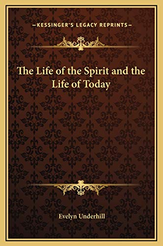 9781169302693: The Life of the Spirit and the Life of Today