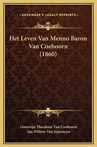 9781169302990: Het Leven Van Menno Baron Van Coehoorn (1860) (Dutch Edition)