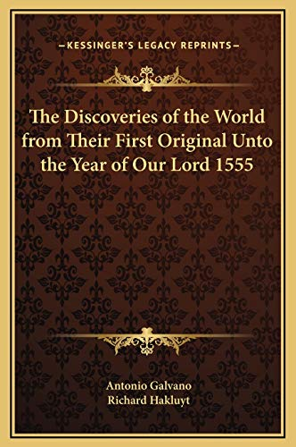 9781169303430: The Discoveries of the World from Their First Original Unto the Year of Our Lord 1555