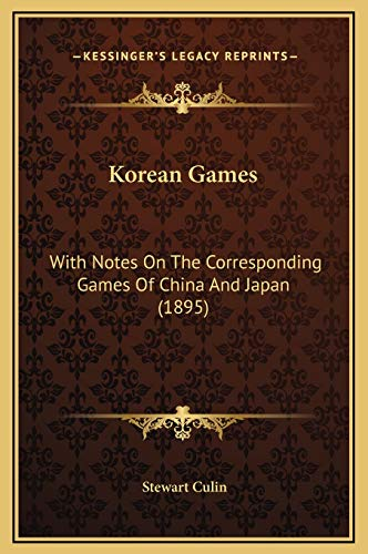 9781169303690: Korean Games: With Notes On The Corresponding Games Of China And Japan (1895)