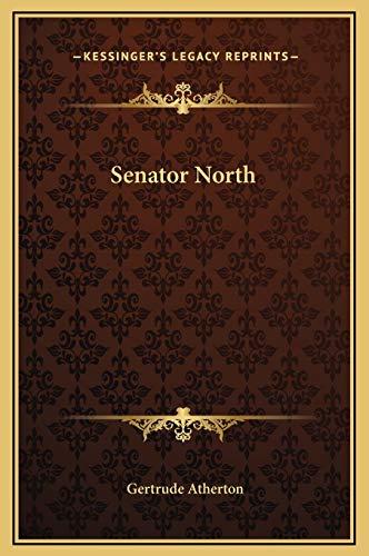 9781169304109: Senator North
