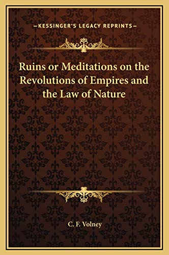 9781169304574: Ruins or Meditations on the Revolutions of Empires and the Law of Nature
