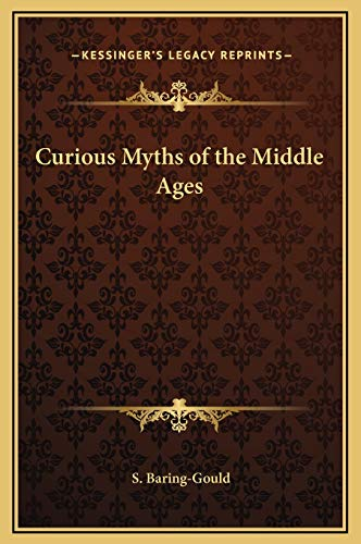 9781169305922: Curious Myths of the Middle Ages