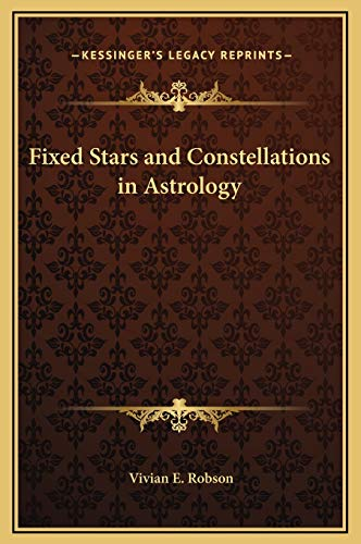 9781169305960: Fixed Stars and Constellations in Astrology