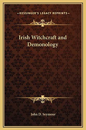 9781169305984: Irish Witchcraft and Demonology