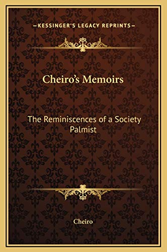 Cheiro's Memoirs: The Reminiscences of a Society Palmist (1169308805) by Cheiro