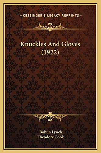 9781169310476: Knuckles and Gloves (1922)
