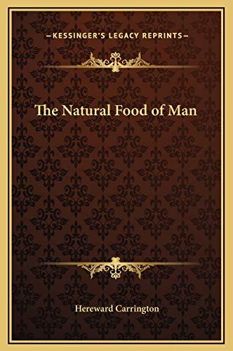 9781169312166: The Natural Food of Man