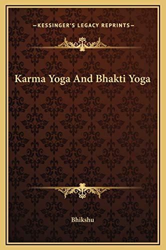 9781169312395: Karma Yoga And Bhakti Yoga