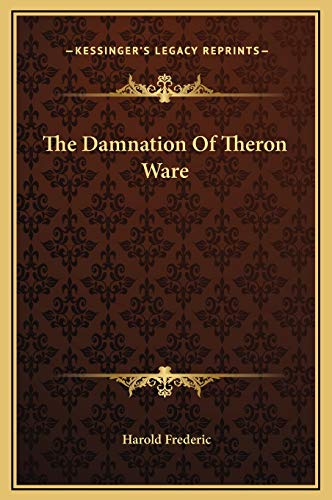 9781169312616: The Damnation Of Theron Ware