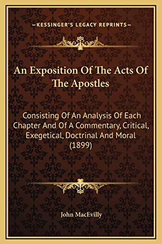 9781169312982: An Exposition Of The Acts Of The Apostles: Consisting Of An Analysis Of Each Chapter And Of A Commentary, Critical, Exegetical, Doctrinal And Moral (1899)