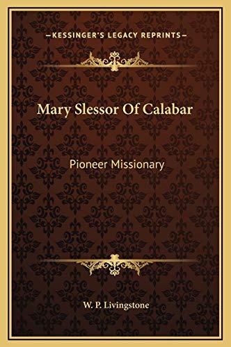 9781169315594: Mary Slessor Of Calabar: Pioneer Missionary