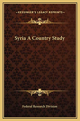 9781169315624: Syria A Country Study