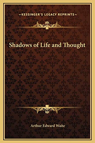 9781169316027: Shadows of Life and Thought