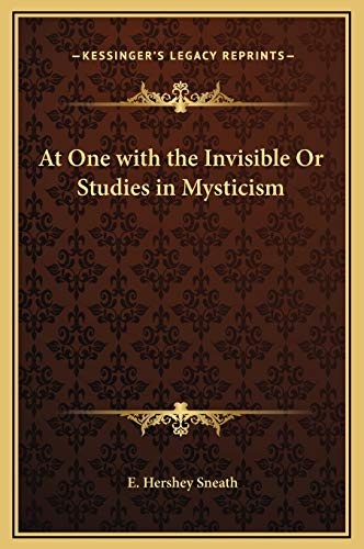 9781169316126: At One with the Invisible Or Studies in Mysticism
