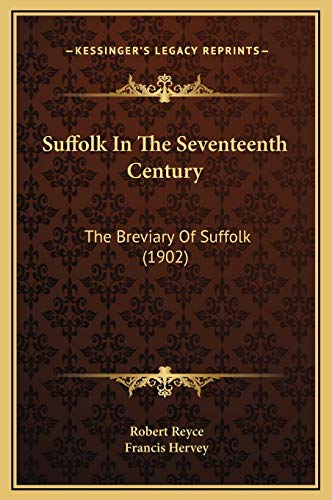 9781169316874: Suffolk In The Seventeenth Century: The Breviary Of Suffolk (1902)
