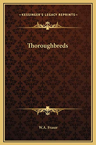 9781169318076: Thoroughbreds