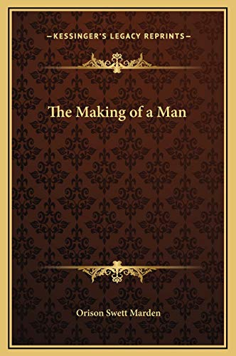 9781169318410: The Making of a Man