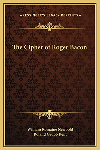 9781169318861: The Cipher of Roger Bacon