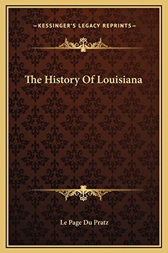 9781169318922: The History Of Louisiana