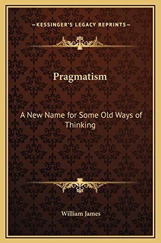 9781169319257: Pragmatism: A New Name for Some Old Ways of Thinking