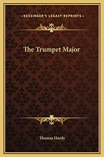 9781169319608: The Trumpet Major