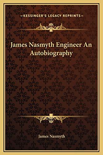 9781169320987: James Nasmyth Engineer an Autobiography