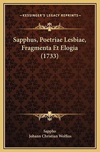 9781169321304: Sapphus, Poetriae Lesbiae, Fragmenta Et Elogia (1733) (Latin Edition)