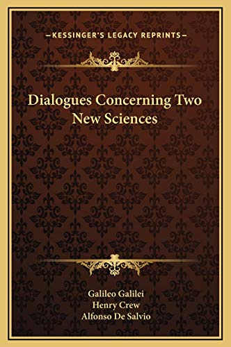 9781169321601: Dialogues Concerning Two New Sciences