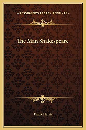 9781169322349: The Man Shakespeare