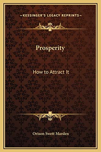 9781169322448: Prosperity: How to Attract It