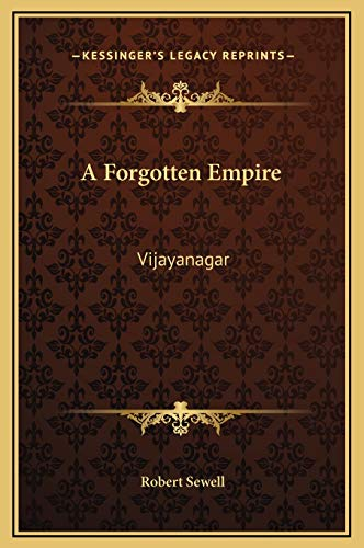 9781169322486: A Forgotten Empire: Vijayanagar