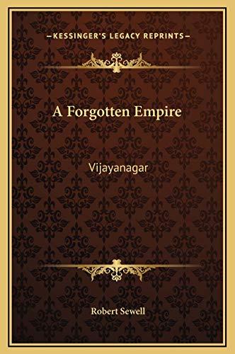 9781169322486: A Forgotten Empire: Vijayanagar
