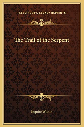 9781169322936: The Trail of the Serpent