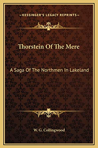 9781169323537: Thorstein Of The Mere: A Saga Of The Northmen In Lakeland
