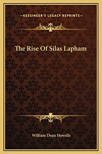 9781169326026: The Rise Of Silas Lapham