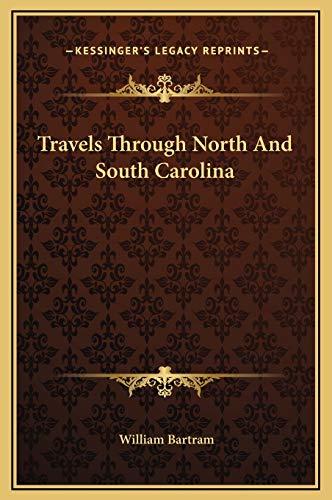 9781169327061: Travels Through North And South Carolina
